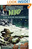 Apocalypse Weird: The Bleak December (Winter Wasteland Book 1)