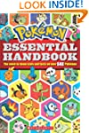 Pokemon: Essential Handbook: The Need...