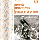 img - for DICTIONNAIRE DES MARQUES MOTOCYCLISTES DE LA SEINE (French Edition) book / textbook / text book