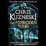 The Forbidden Tomb   Chris Kuzneski