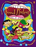img - for Food Rules! The Stuff You Munch, Its Crunch, Its Punch, and Why You Sometimes Lose Your Lunch by Haduch Bill (2001-03-19) Paperback book / textbook / text book