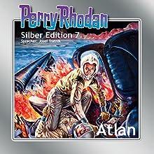 Atlan (Perry Rhodan Silber Edition 7) Hörbuch von Clark Darlton, K.H. Scheer, Kurt Brand Gesprochen von: Josef Tratnik