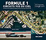 Formule 1 : Circuits vus du ciel : av...