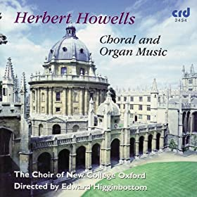 Howells: Choral And Organ Music