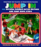 Jump in: The Official Double Dutch Rhyme and Jump Rope Steps