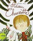 """Afficher """"Adieu Chaussette"""""""
