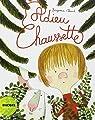 Adieu Chaussette par Chaud