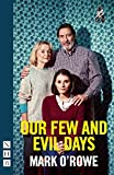 Our Few and Evil Days (NHB Modern Plays)