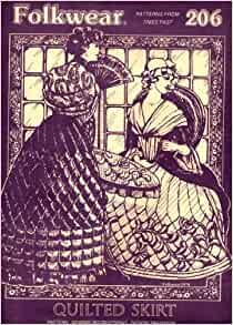 Folkwear Patterns 206: Quilted 18th Century Skirt
