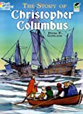 The Story of Christopher Columbus Coloring Book (Dover History Coloring Book) (0486468291) by Copeland, Peter F.
