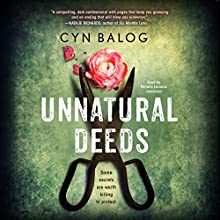 Unnatural Deeds Audiobook by Cyn Balog Narrated by Pamela Lorence