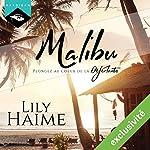 Malibu : Plongez au cœur de la Déferlante | Lily Haime