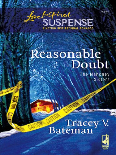 Tracey V. Bateman - Reasonable Doubt (The Mahoney Sisters)
