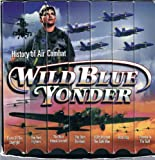 Wild Blue Yonder - The History of Air Combat [VHS]