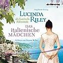 Das italienische Mädchen Hörbuch von Lucinda Riley Gesprochen von: Simone Kabst