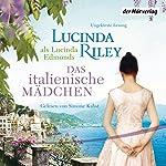Das italienische Mädchen   Lucinda Riley