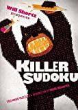 Will Shortz Presents Killer Sudoku: 200 Hard Puzzles