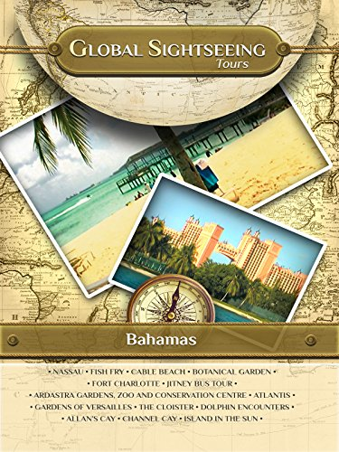 BAHAMAS- Global Sightseeing Tours