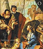 Giambattista Tiepolo: His Life and Art (0300030185) by Michael Levey
