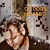"Ol' Dogs,Nu Yardvon ""Oliver ""Sir"" Mally"""