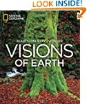 Visions of Earth: National Geographic...