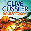 Mayday! Audiobook by Clive Cussler Narrated by To Be Announced