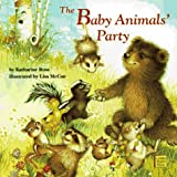 The Baby Animals' Party (Classic Board Books) (0679883606) by Katharine Ross