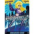 Stripperella - Season One - Uncensored