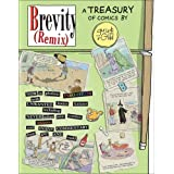 Brevity Remix: A Brevity Treasury ~ Guy Endore-Kaiser
