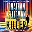 Killer Audiobook by Jonathan Kellerman Narrated by John Rubinstein