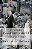 img - for Poverty Polished Poetry (Volume 1) book / textbook / text book