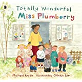 Totally Wonderful Miss Plumberryby Michael Rosen