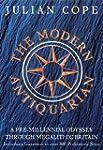 The Modern Antiquarian: A Pre-millenn...