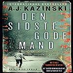 Den sidste gode mand | A. J. Kazinski