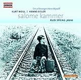 サロメ・カンマー:ヴァイル&アイスラーを歌う(Salome Kammer - I\'m a Stranger Here Myself)