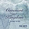 Covenant and Kingdom: The DNA of the Bible Audiobook by Mike Breen Narrated by Mike Breen