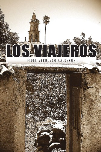Los Viajeros  [Calderón, Fidel Verduzco] (Tapa Blanda)
