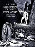 The Dore Illustrations for Dante's Divine Comedy (136 Plates by Gustave Dore) (048623231X) by Gustave Dore