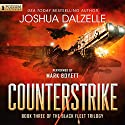 Counterstrike: Black Fleet Trilogy, Book 3 Audiobook by Joshua Dalzelle Narrated by Mark Boyett
