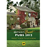 Britains Best Pubs 2012 (Aa Lifestyle Guides)by AA Publishing
