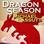 Dragon Season | Michael Cassutt