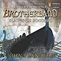 Slaves of Socorro: Brotherband, Book 4 Audiobook by John A. Flanagan Narrated by John Keating