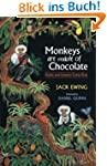 Monkeys Are Made of Chocolate (Englis...
