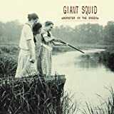 Monster in the Creek by Giant Squid [Music CD]