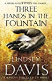 Three Hands in the Fountain: A Marcus Didius Falco Novel (0099515156) by Davis, Lindsey