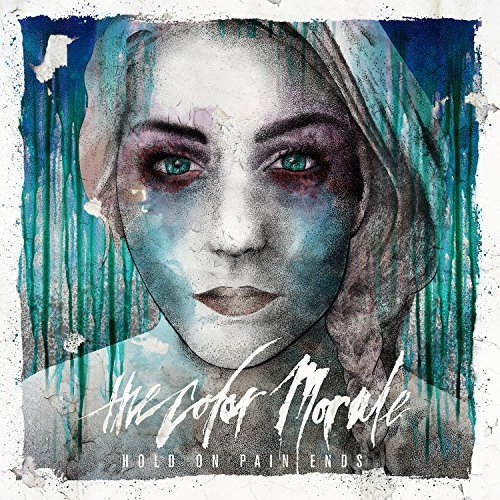 Hold On Pain Ends by The Color Morale (2014-05-03)