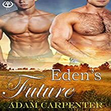 Eden's Future: Edenwood, Book 3 Audiobook by Adam Carpenter Narrated by Jackson Hunter