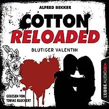 Blutiger Valentin - Serienspecial (Cotton Reloaded 52) Hörbuch von Alfred Bekker Gesprochen von: Tobias Kluckert