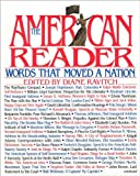 The American Reader: Words That Moved a Nation (0060164808) by Ravitch, Diane