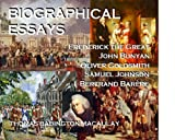 img - for BIOGRAPHICAL ESSAYS - Frederick the Great, John Bunyan, Oliver Goldsmith, Samuel Johnson, Bertrand Bar re book / textbook / text book